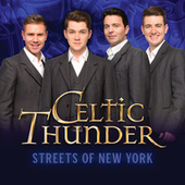 Streets Of New York by Celtic Thunder
