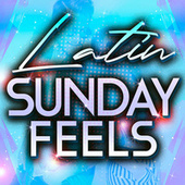 Latin Sunday Feels de Various Artists