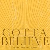Gotta Believe de Tasha Cobbs Leonard