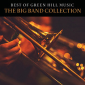 Best Of Green Hill Music: The Big Band Collection de Various Artists