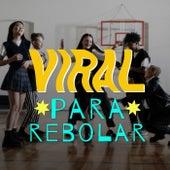 Viral Para Rebolar de Various Artists