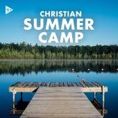 Christian Summer Camp de Various Artists