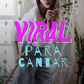 Viral Para Cantar von Various Artists