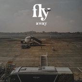 Fly Away by Various Artists
