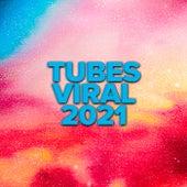 Tubes Viral 2021 de Various Artists