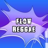 Flow Reggae de Various Artists