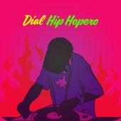 Dial Hip Hopero de Various Artists