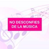 No desconfies de la música de Various Artists