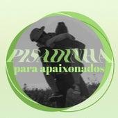 Pisadinha Para Apaixonados fra Various Artists