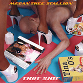 Thot Shit by Megan Thee Stallion