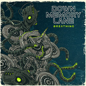 Breathing de Down Memory Lane