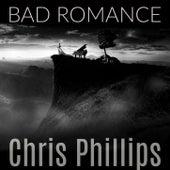 Bad Romance (Easy Listening Instrumental Version) de Chris Phillips
