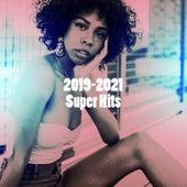 2019-2021 Super Hits von Best Of Hits