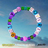 Got You Covered (Tancrede Remix) fra Gracey