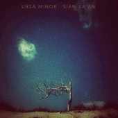 Sian Ka'an! by Ursa Minor