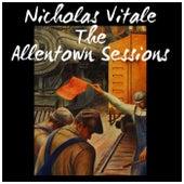 The Allentown Sessions de Nicholas Vitale