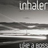 Like a Boss de Inhaler