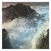 Tides of Mind by Oxia
