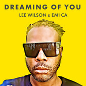 Dreaming of You by Lee Wilson