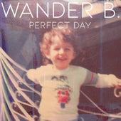 Perfect Day von Wander B.