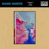 motherless by Hand Habits