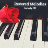 Revered Melodies von Melody Elf