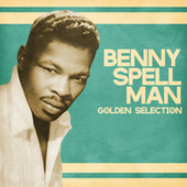 Golden Selection (Remastered) de Benny Spellman