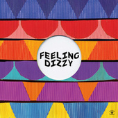 Feeling Dizzy by Chris Coco