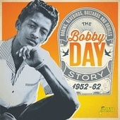 Robins, Bluebirds, Buzzards & Orioles - The Bobby Day Story (1952-62) de Bobby Day