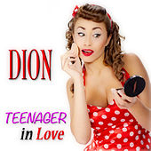 Teenager in Love by Dion