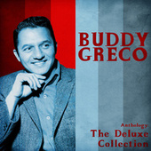 Anthology: The Deluxe Colllection (Remastered) by Buddy Greco