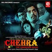 Chehra The Unknown Mask by Deepak K. Bajaj