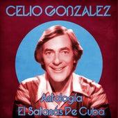 Antología: El Satanás De Cuba (Remastered) de Celio Gonzalez