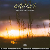 The Lovers Night (Live) fra Eagles