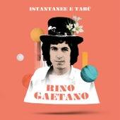 Istantanee & tabù di Rino Gaetano