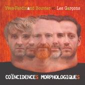 Coïncidences morphologiques by Yves-Ferdinand Bouvier