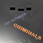 Criminals von Jan Schmuck