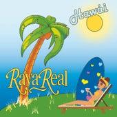 Hawái de Raya Real
