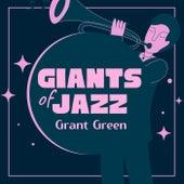 Giants of Jazz von Grant Green