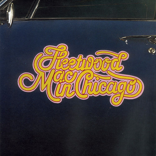In Chicago de Fleetwood Mac