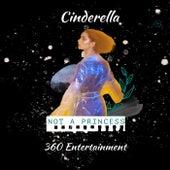 Not A Princess de Cinderella