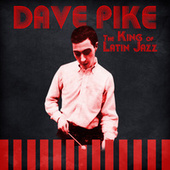 The King of Latin Jazz (Remastered) de Dave Pike
