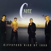Different Kind Of Love von C Note