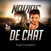 Novios de Chat de Ilan Camargo