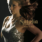 Gone To Stay by Natalia
