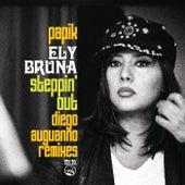 Steppin' Out (Diego Auguanno Remixes) von Ely Bruna