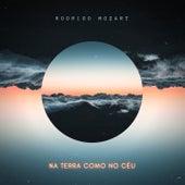 Na Terra Como no Céu (Here as in Heaven) de Rodrigo Mozart