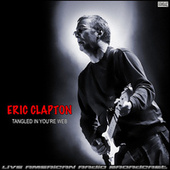 Tangled In You're Web (Live) van Eric Clapton