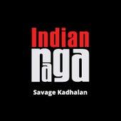 Savage Kadhalan fra Indianraga