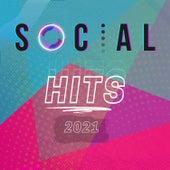 Social Hits 2021 by Various Artists